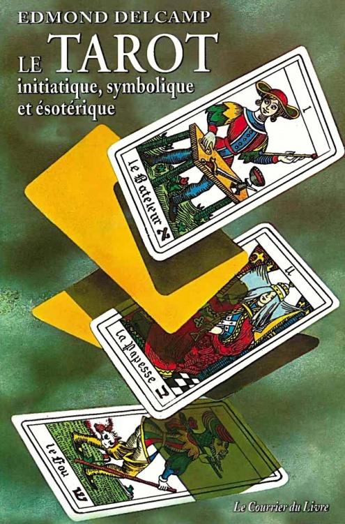 Edmond DELCAMP - Le Tarot